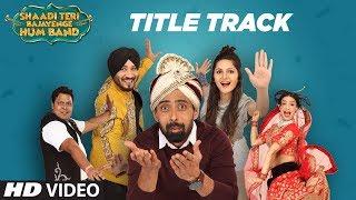 Shaadi Teri Bajayenge Hum Band Title Song | Daler Mehndi Dilbagh Singh