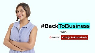 #BackToBusiness with Zivame's Khatija Lokhandwala