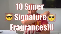 Top 10 Signature Scents - Class and Compliments in the same bottle!