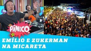 Emílio e Zukerman contam quem eles encontraram na micareta em Brasília