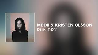 Medii &amp Kristen Olsson - RUN DRY