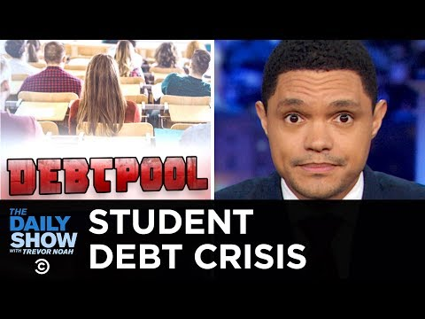 Student Debt in the U.S. Reaches an All-Time High | The Daily Show