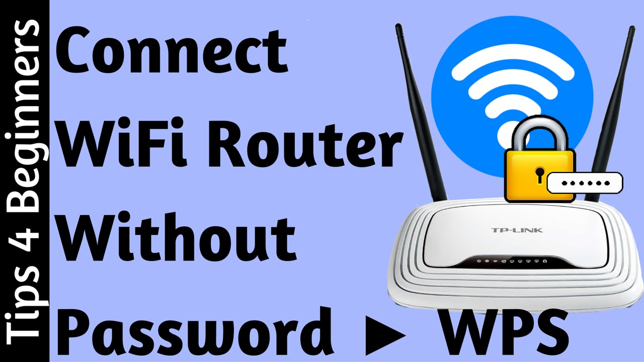 How To Connect Wifi Without Password Using Wps Awesome