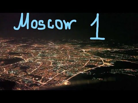 VLOG: Russia (part1):