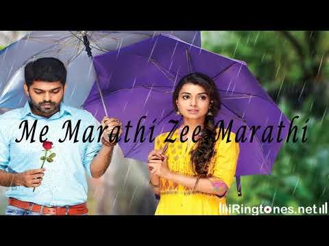 Me Marathi Zee Marathi Ringtone With Lyrics - Zee Marathi | IRingtones