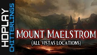 Guild Wars 2 Walkthrough - Mount Maelstrom (All Vistas Locations)