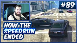 You Better Finish A Run...Or Else.. - How'd The GTA Speedrun End - Ep 231