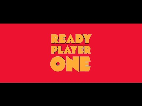Ready Player One - Trailer
