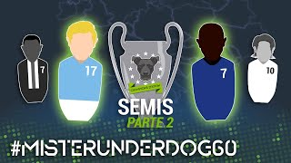 MISTER UNDERDOG 60: ¡YA TENEMOS FINAL: MAN CITY vs CHELSEA!