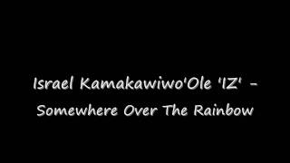 Baixar Somewhere over the rainbow (STUDIO VERSION) - Israel 'IZ' Kamakawiwo'Ole