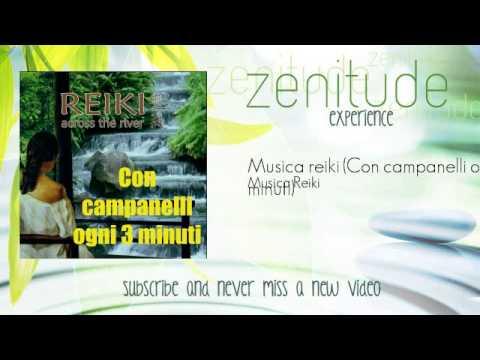 Musica Reiki - Musica reiki - Con campanelli ogni 3 minuti - ZenitudeExperience
