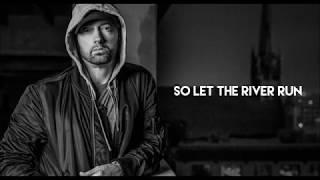Eminem - River (ft. Ed Sheeran) [LYRICS]