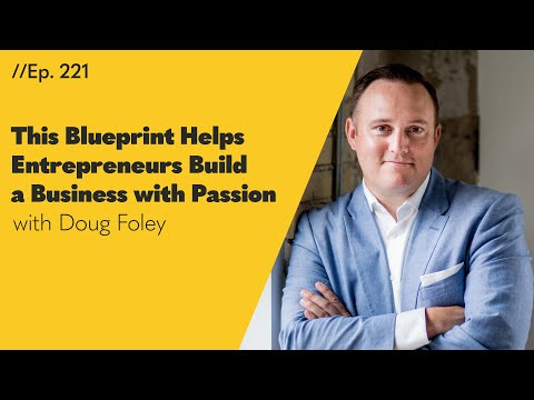How Can Entrepreneurs Build a Business with Passion? This Marketing Pro Has a Blueprint - 221