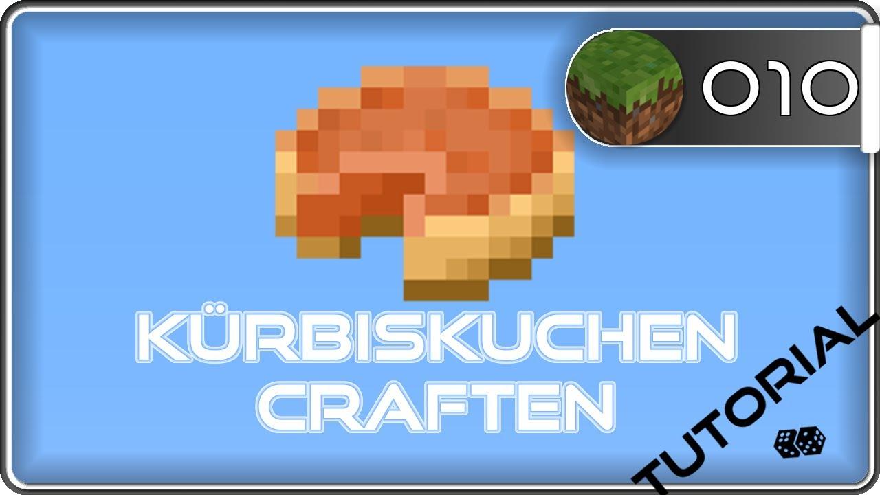 Minecraft Kurbiskuchen Craften Youtube