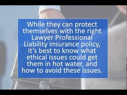 Lawyer Professional Liability: Top Ethics Issues in Law