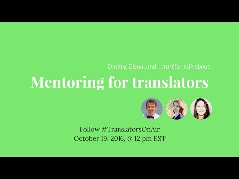 #TranslatorsOnAir Mentoring for translators feat  @oreli L10N