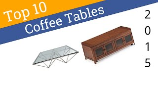 10 Best Coffee Tables 2015