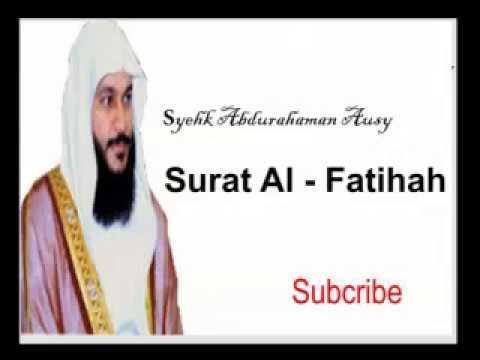 Surat Al Fatihah Syehk Abdurahman Al Ausy