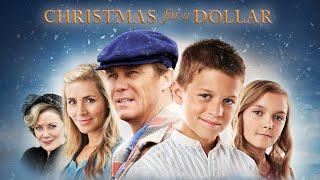 Christmas for a Dollar (2013) | Full Movie | Brian Krause | Nancy Stafford | Danielle Chuchran