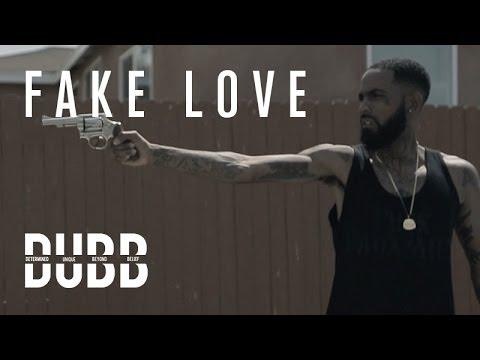 "Dubb - ""Fake Love"" (Official Music Video)"