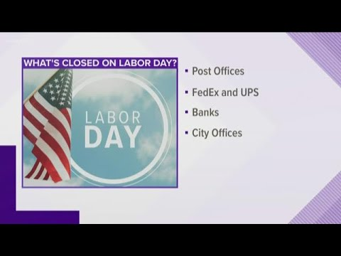 Labor Day 2019: Are Banks Open or Closed on Labor Day?