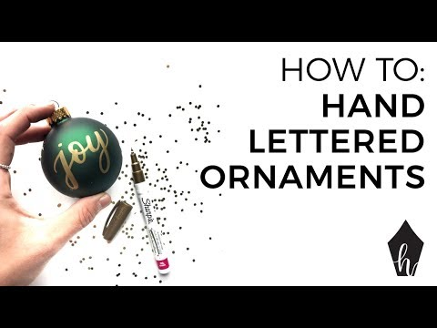 How To Hand Letter on Christmas Ornaments