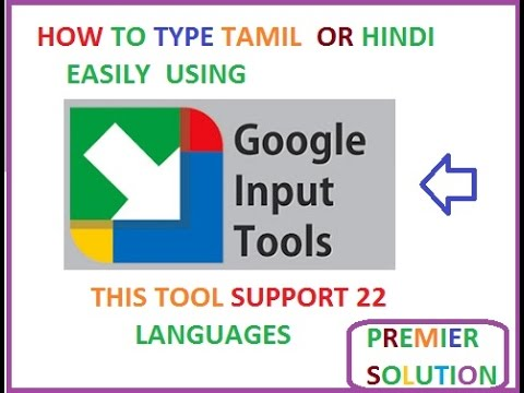 Google input tool - How to type tamil, Hindi, or other languages easily  using google Input Tools