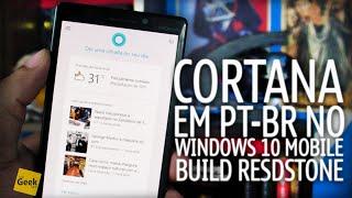 Cortana em Português do Brasil PT-BR no Windows 10 Mobile no Lumia 930
