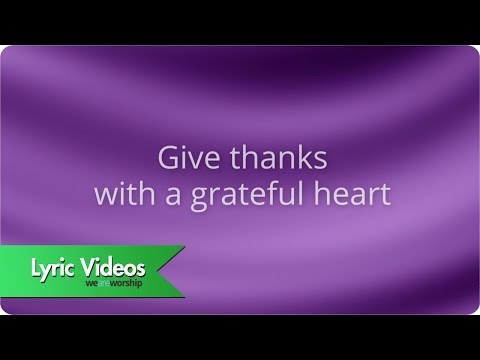 Henry Smith - Give Thanks - Lyric Video