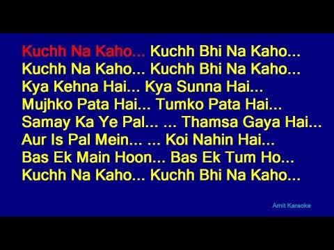 kuchh-na-kaho---kumar-sanu-hindi-full-karaoke-with-lyrics