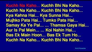 Kuchh Na Kaho - Kumar Sanu Hindi Full Karaoke with Lyrics