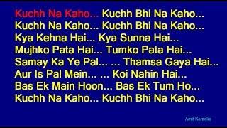 Kuchh Na Kaho - Kumar Sanu Hindi Full Karaoke with Lyrics