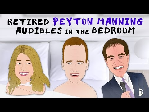 Retired Peyton Manning Audibles in the Bedroom - REAL AUDIO