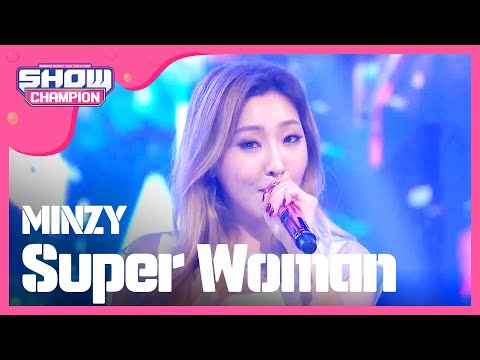 Show Champion EP.225 MINZY-Super Woman