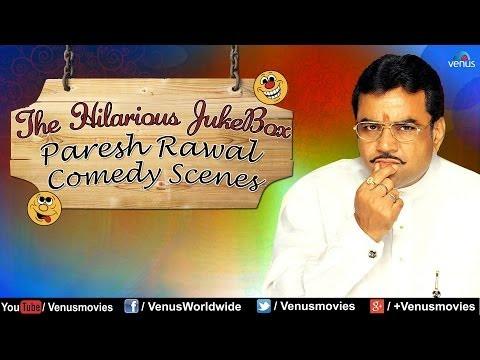 Paresh Rawal - Hilarious Comedy Scenes...