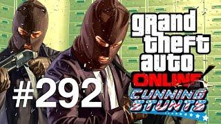 Grand Theft Auto V | Online Multiplayer | Episodul 292 (Cunning Stunts Update Special)