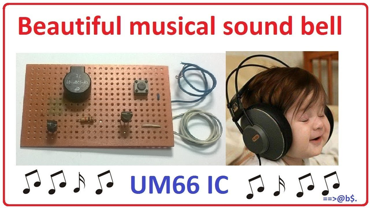 How To Make Beautiful Musical Sound Bell Using Um66 Ic Easy Step Circuit Diagram By With