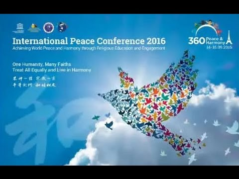International Peace Conference 2016,  UNESCO,Paris, 2016.09.14-16