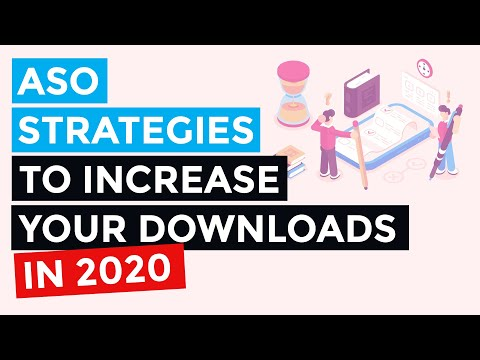 3 App Store Optimization (ASO) Strategies You Should Be Testing For 2020