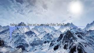 Andreas Gabalier - Amoi seg' ma uns wieder (Fabio Tartler Remix)