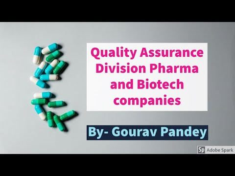 Quality Assurance Division in Pharma and Biotech companies