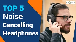 5 BEST ACTIVE NOISE CANCELLING EARBUDS IN 2019 | NOISE REDUCING HEADPHONES OF 2019 - ASKIGURU