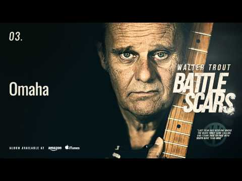 Walter Trout - Omaha (Battle Scars) Mp3