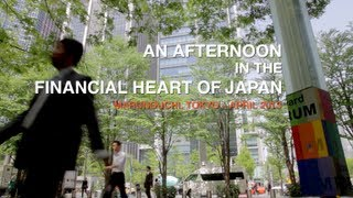 An afternoon in the financial heart of Japan -- Marunouchi, Tokyo 「東京 丸の内」