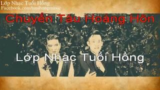 [Karaoke] Chuyến Tàu Hoàng Hôn - Đàm Vĩnh Hưng