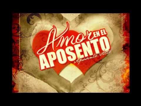 """Amor En El Aposento """" Como Quisiera """" (( Aposento Alto Official ))"""