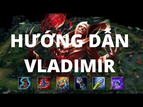Hướng Dẫn chơi Vladimir 2017 | Trung Vladimir