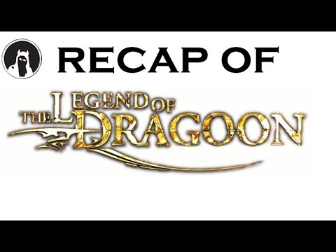 What happened in The Legend of Dragoon? (RECAPitation)