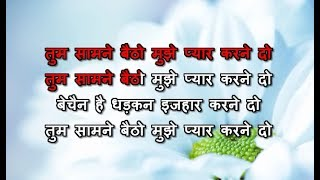 Tum Samne Baitho Mujhe Pyar Karne Do Karaoke - Yeshwant ( 1997 ) Kumar Sanu