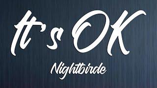 Nightbirde - It's OK (AGT'S Golden Buzzer Winner 2021) Full Song Lyrics)